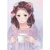 岸田メル イラスト集 「GRUMBLE」