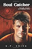 Soul Catcher: 4 (The Soulkeepers Series)
