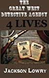 img - for 4 Lives: Great West Detective Agency book / textbook / text book