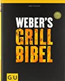 Weber's Grillbibel (GU Weber Grillen) - Jamie Purviance