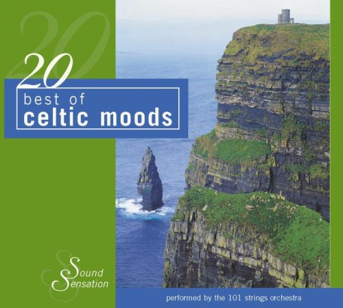 101 Strings Orchestra - 20 Best of Celtic Moods - Zortam Music