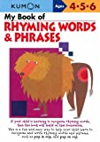 img - for My Book Of Rhyming Words And Phrases (Kumon Workbooks) book / textbook / text book