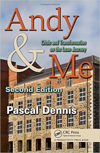 Andy & Me, Second Edition: Crisis & Transformation on the Lean Journey