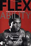 Flex Ability (Fitness Books from the Experts) (1401901735) by Wheeler, Flex