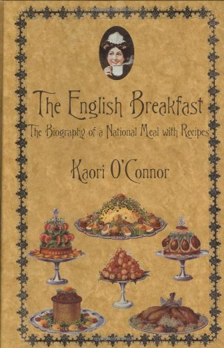 English Breakfast (The Kegan Paul Library of Culinary History and Cookery)