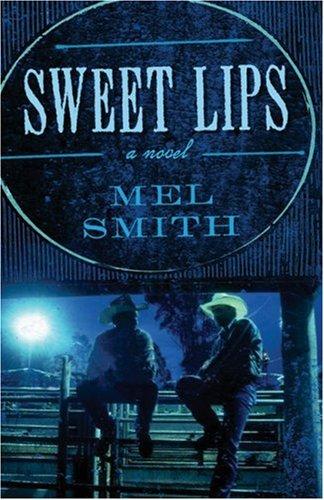 Sweet Lips, Mel Smith