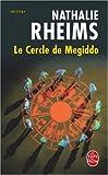echange, troc Nathalie Rheims - Le cercle de Megiddo