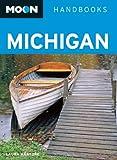 Moon Michigan (Moon Handbooks)