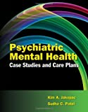 img - for Psychiatric Mental Health Case Studies And Care Plans book / textbook / text book