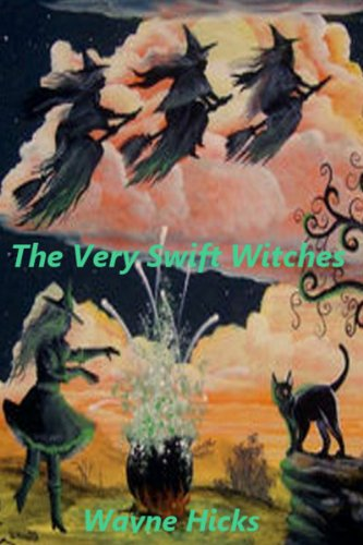 Book: The Very Swift Witches by Wayne Hicks