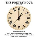 The Poetry Hour, Volume 1: Time for the Soul | Elizabeth Barrett Browning,Edgar Allan Poe,David Herbert Lawrence