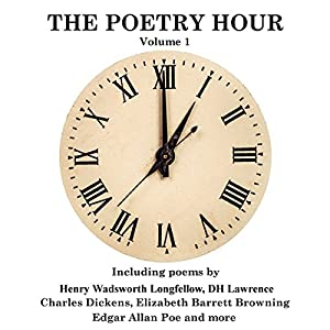 The Poetry Hour, Volume 1 Audiobook