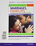 img - for Marriages, Families, and Intimate Relationships, Books a la Carte Edition (3rd Edition) book / textbook / text book