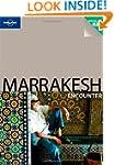 Marrakesh (Lonely Planet Encounter Gu...