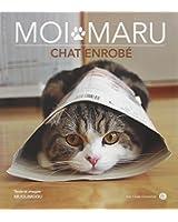 Moi Maru, chat enrobé