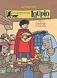 Jean-François Kieffer Les Aventures de Loupio, Tome 3 : L'Auberge et autres récits
