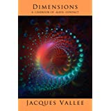 DIMENSIONS: A Casebook of Alien Contactby Jacques Vallee