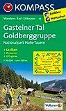 Gasteiner Tal - Goldberggruppe - Nationalpark Hohe Tauern: Wanderkarte mit Kurzführer, Panorama, Radrouten und alpinen Skirouten. GPS-genau. 1:50000 (KOMPASS-Wanderkarten)