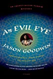 An Evil Eye: A Novel (Investigator Yashim)