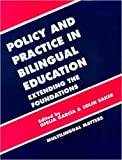 img - for Policy and practice in Bilingual Education: A Reader Extending the Foundations (Bilingual Education and Bilingualism) book / textbook / text book
