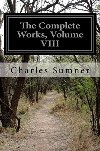 The Complete Works, Volume VIII: 8