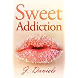 Sweet Addiction ~ J. Daniels