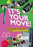 It's Your Move! (Top Tips)