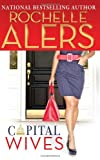 Capital Wives (0373229976) by Alers, Rochelle