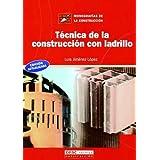 Técnica de la construcción con ladrillo (Monografía de la construcción)