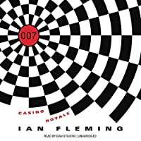 Casino Royale: James Bond, Book 1 (       UNABRIDGED) by Ian Fleming Narrated by Dan Stevens