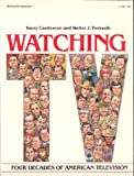 img - for Watching TV: Four Decades of American Television; book / textbook / text book