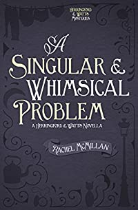 A Singular And Whimsical Problem by Rachel McMillan ebook deal