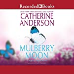 Mulberry Moon | Catherine Anderson