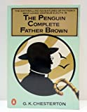 The Penguin Complete Father Brown (Father Brown Mystery) (0140059776) by Chesterton, G. K.