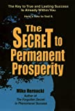 img - for The Secret to Permanent Prosperity book / textbook / text book