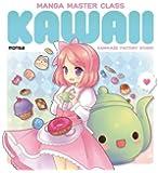 Manga Master Class: Kawaii (Kamikaze Factory Studio)