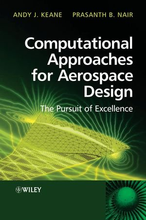 Computational Approaches for Aerospace Design: The...