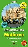 Rennradfahren auf Mallorca - 20 perfekte Trainingstouren