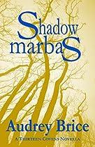 Shadow Marbas (fourteen Tales Of Thirteen Covens Book 4)