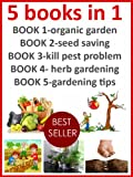 Organic gardening books (5 in 1)-Container gardening books-Gardening magazines (doctor gardening books collection Book 6)