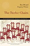 The Twelve Chairs (Northwestern World Classics)