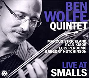 Ben Wolfe - Live at Smalls