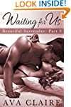 Waiting For Us (Beautiful Surrender,...