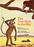 The cool ride in the sky (039482489X) by Wolkstein, Diane
