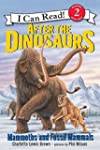 After the Dinosaurs: Mammoths and Fos...