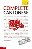 Complete Cantonese: A Teach Yourself Guide (Teach Yourself Language)