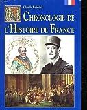 echange, troc LEBEDEL CLAUDE - Chronologie de l'histoire de france
