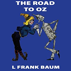 The Road to Oz Audiobook