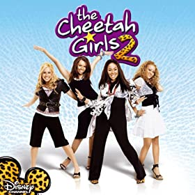 The Cheetah Girls 2 - The Movie Original Soundtrack