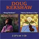 Doug Kershaw / Mama Kershaw's Boy